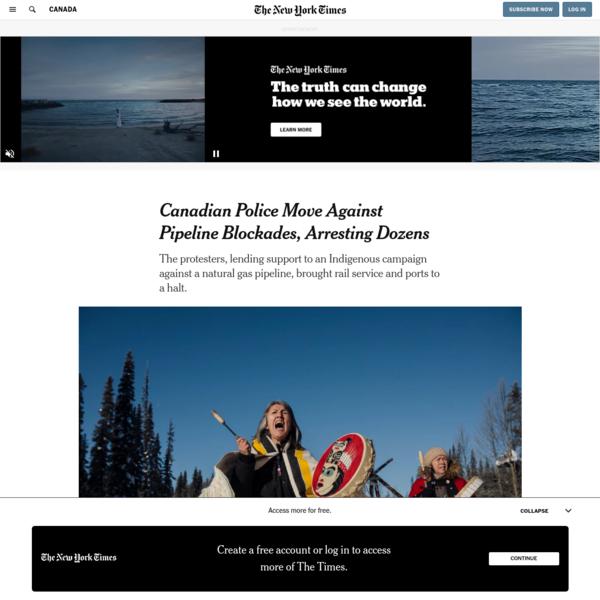 Canadian Police Move Against Pipeline Blockades