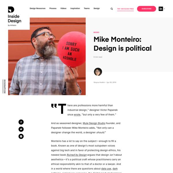 Mike Monteiro: Design is political | Inside Design Blog