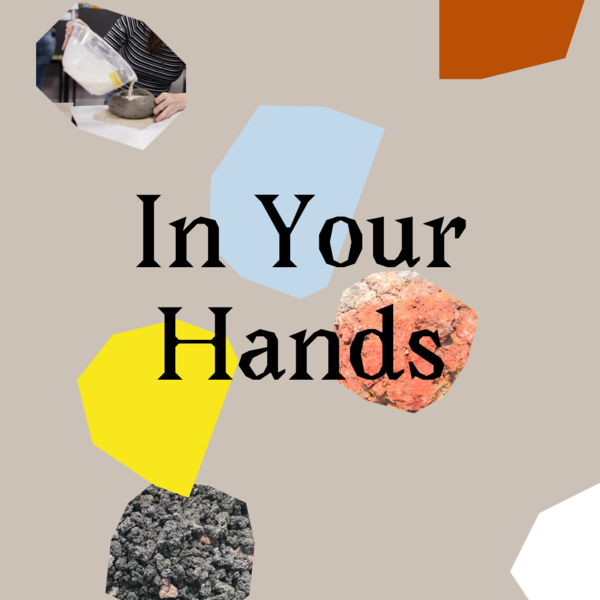 In Your Hands: Materials and making as vehicles for engagement