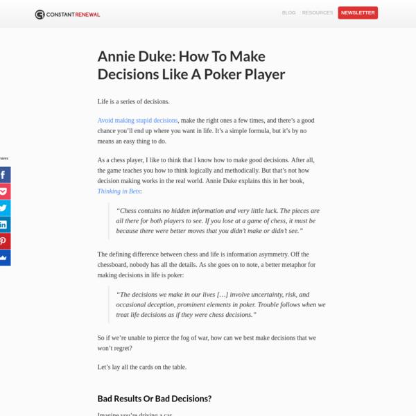 Annie Duke: How To Make Decisions Like A Poker Player