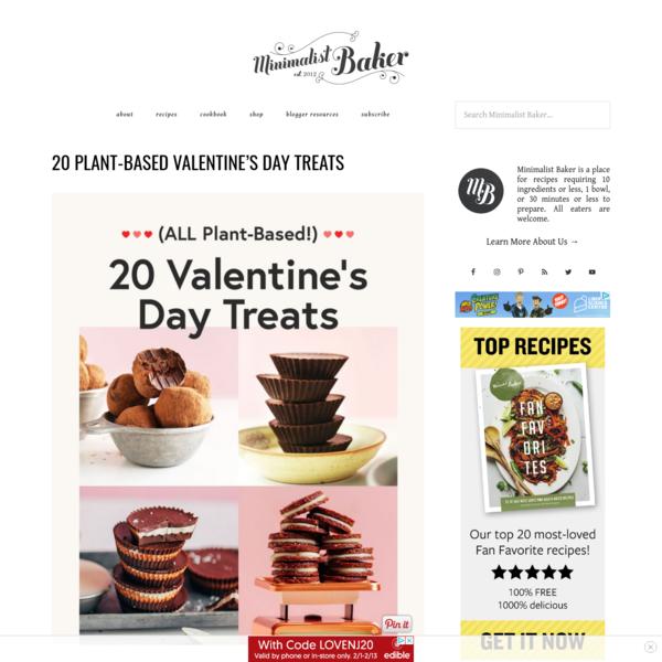 20 Plant-Based Valentine's Day Treats   Minimalist Baker