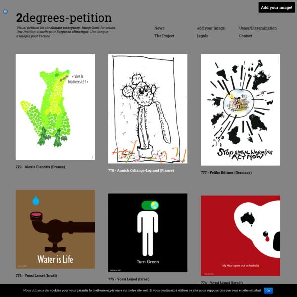 2degrees-petition - Visual petition for the climate emergency. Image bank for action. Une Pétition visuelle pour l'urgence c...