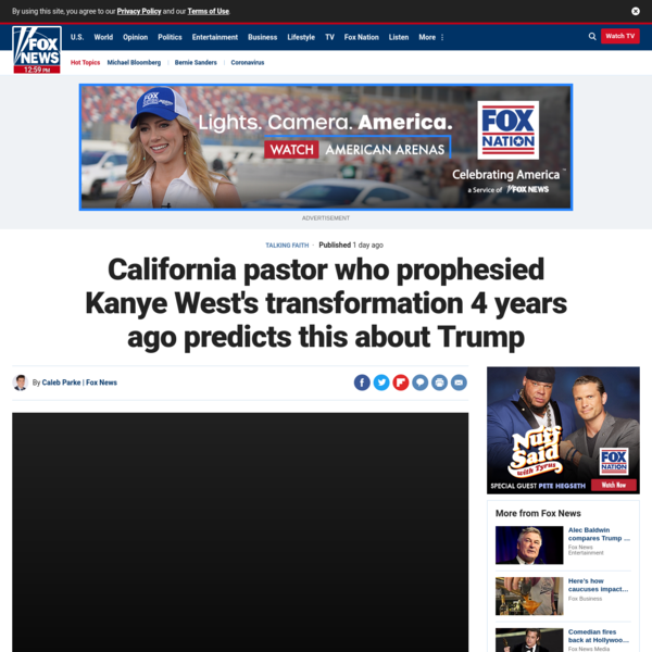 California pastor who prophesied Kanye West's transformation 4 years ago predicts this about Trump | Fox News
