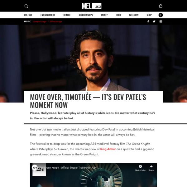 Move Over, Timothée - It's Dev Patel's Moment Now