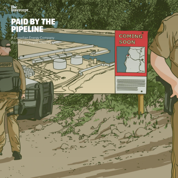 A Canadian Energy Company Bought an Oregon Sheriff's Unit