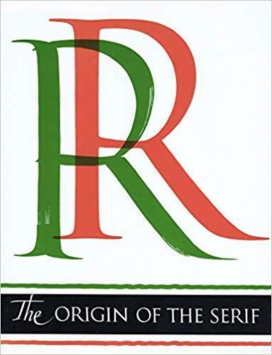 The Origin of the Serif, Edward M. Catich