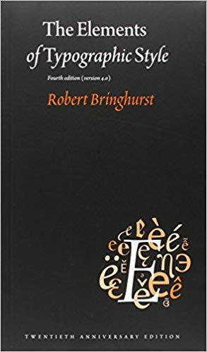 The Elements of Typographic Style, Robert Bringhurst