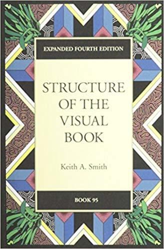 Structure of the Visual Book, Keith A. Smith