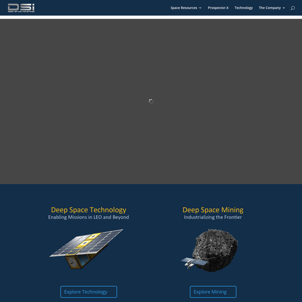 DSI builds and operates cutting edge spacecraft, develops technology solutions, and will supply the asteroid resources to transform the space economy.