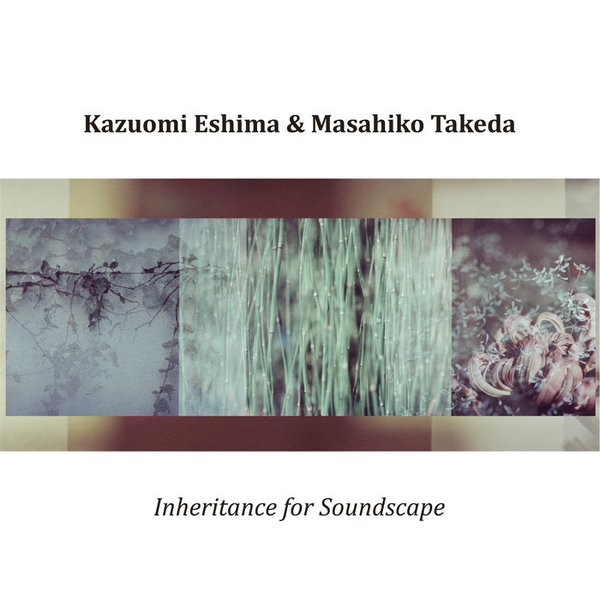 Inheritance for Soundscape, by Kazuomi Eshima & Masahiko Takeda