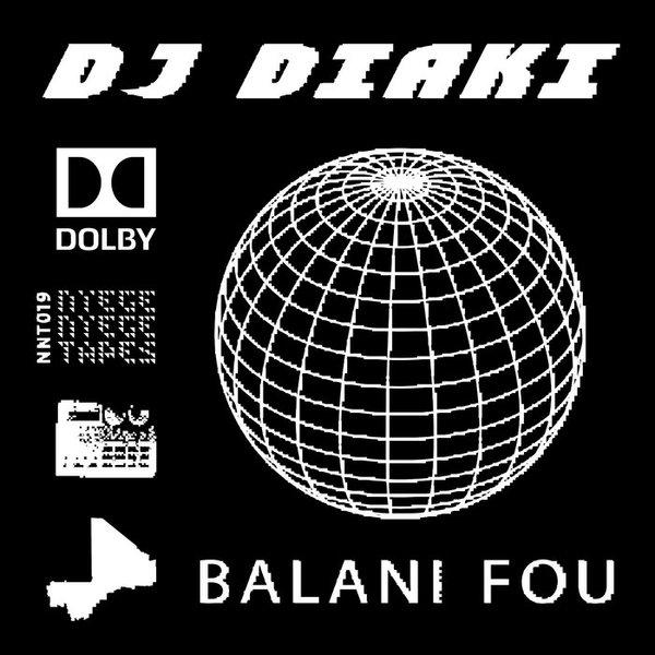 Balani Fou, by Dj DIaki