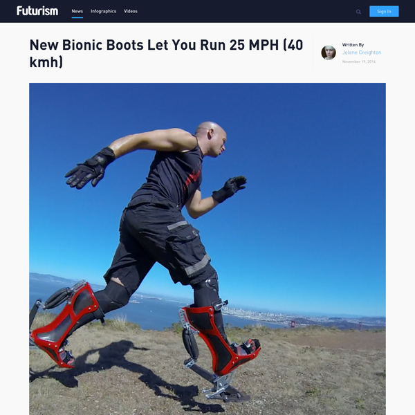 New Bionic Boots Let You Run 25 MPH (40 kmh)