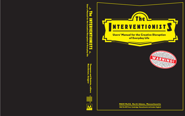 gregory-sholette-the-interventionists-users-manual-for-the-creative-disruption-of-everyday-life.pdf