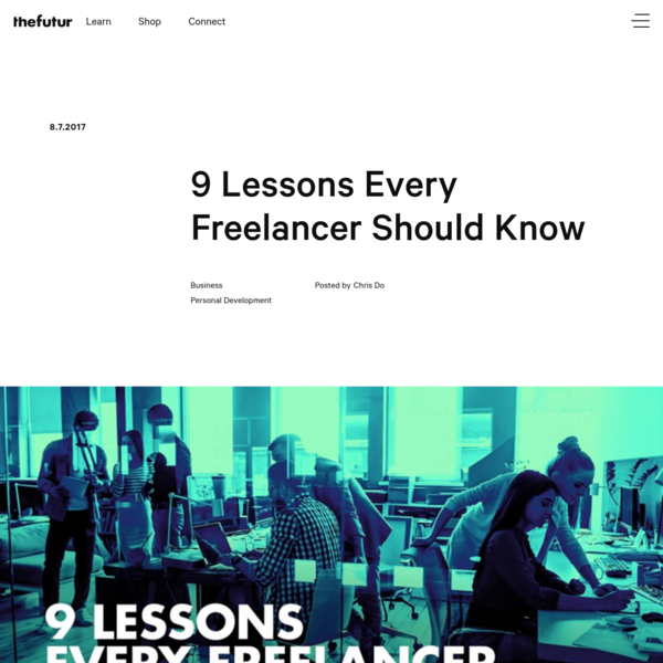 9 Lessons Every Freelancer Should Know by Chris Do