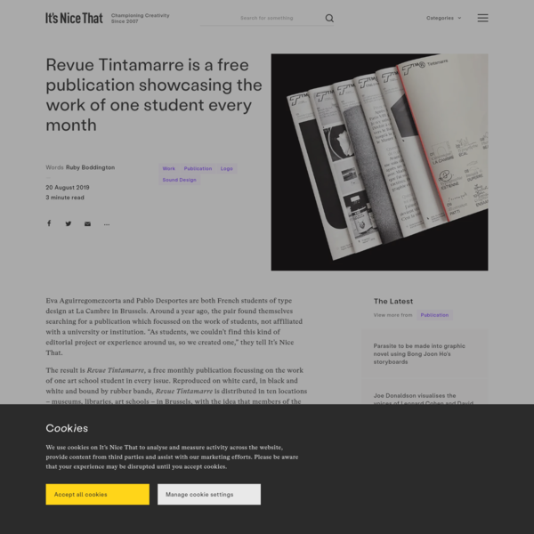 Revue Tintamarre is a free publication showcasing the work of one student every month