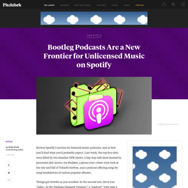 Bootleg Podcasts Are a New Frontier for Unlicensed Music on Spotify