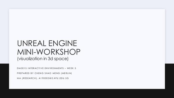 Unreal Engine Beginner Workshop Slides