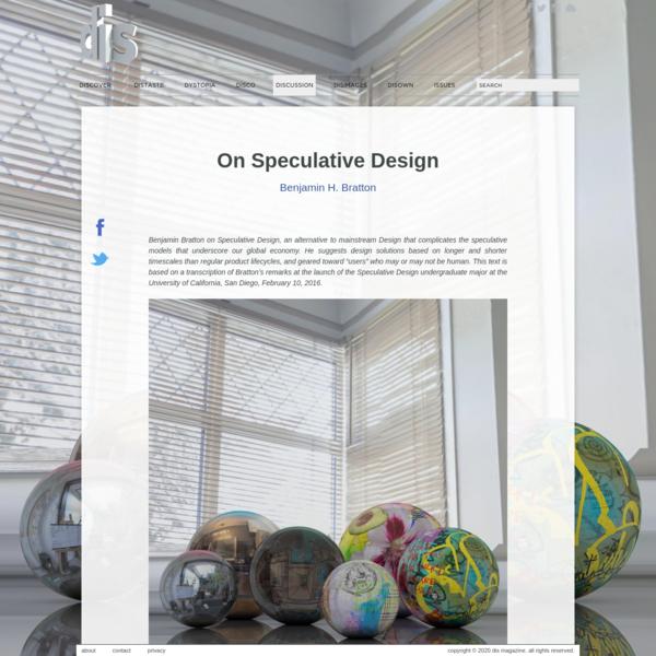On Speculative Design   Benjamin H. Bratton