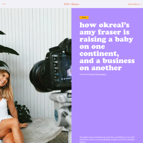 How OKREAL's Amy Fraser Is Raising a Baby on One Continent, and a Business on Another
