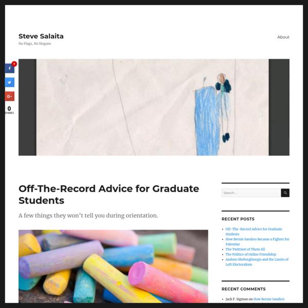Off-The-Record Advice for Graduate Students - Steve Salaita