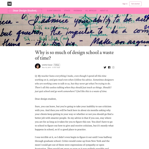 Why is so much of design school a waste of time?