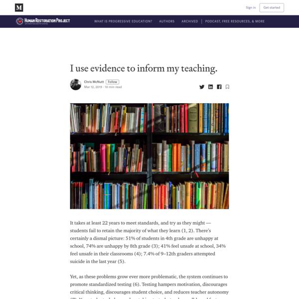 I use evidence to inform my teaching.