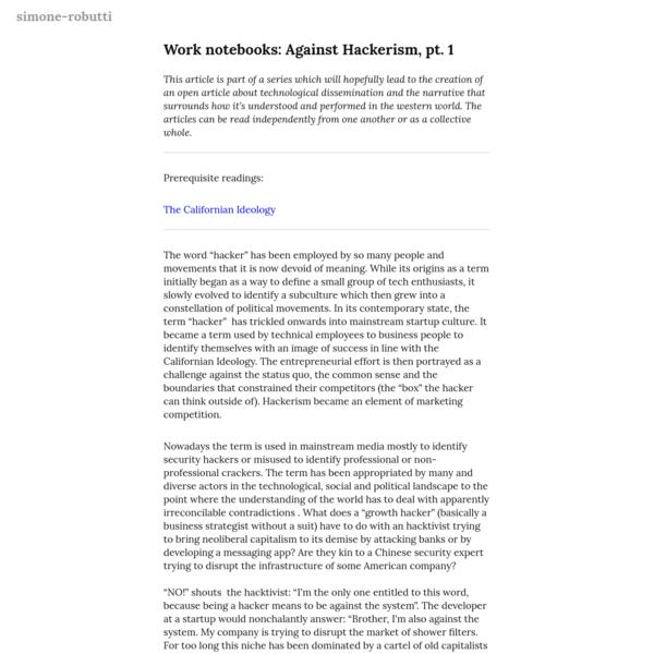 Work notebooks: Against Hackerism, pt. 1