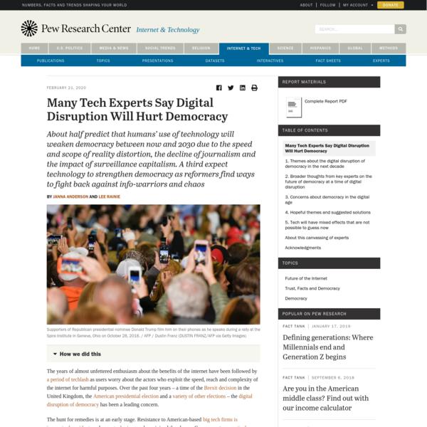 Many Tech Experts Say Digital Disruption Will Hurt Democracy