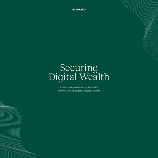 Edmund - Securing Digital Wealth