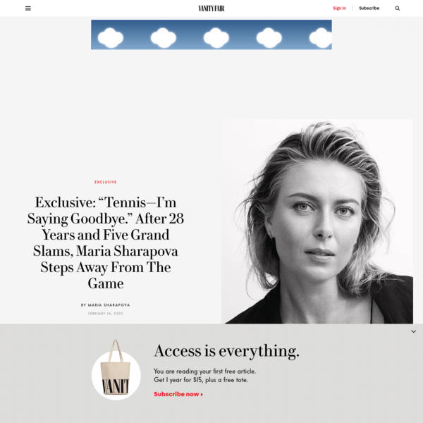 """Exclusive: """"Tennis-I'm Saying Goodbye."""" After 28 Years and Five Grand Slams, Maria Sharapova Steps Away From The Game"""