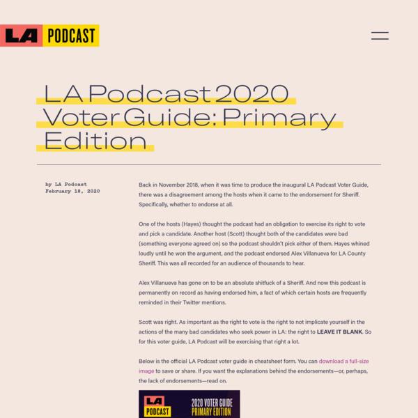 LA Podcast 2020 Voter Guide: Primary Edition - The LA Podcast