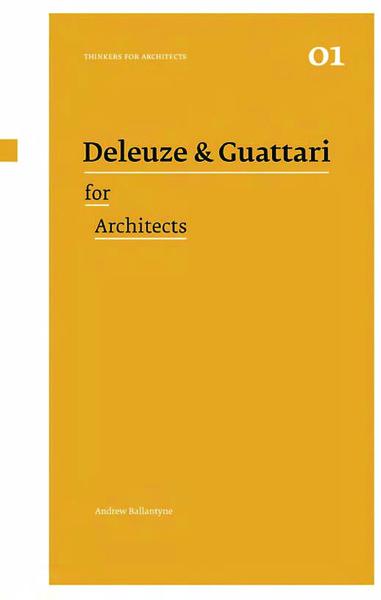 deleuze-guattari-for-architects.pdf
