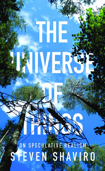 Steven-Shaviro-The-Universe-of-Things_-On-Speculative-Realism-University-of-Minnesota-Press-2014-.pdf