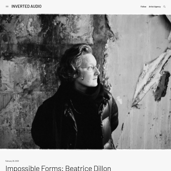 Impossible Forms: Beatrice Dillon - Inverted Audio