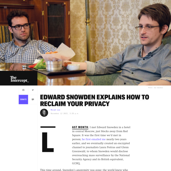 Edward Snowden Explains How To Reclaim Your Privacy
