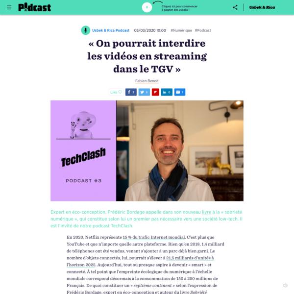 """"""" On pourrait interdire les vidéos en streaming dans le TGV """""""