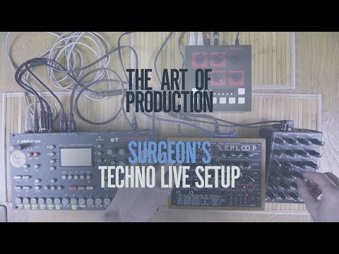 The Art Of Production: Surgeon's techno live setup