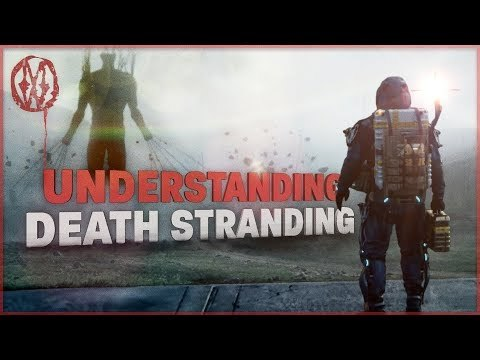 What is Death Stranding ACTUALLY About? | Monsters of the Week