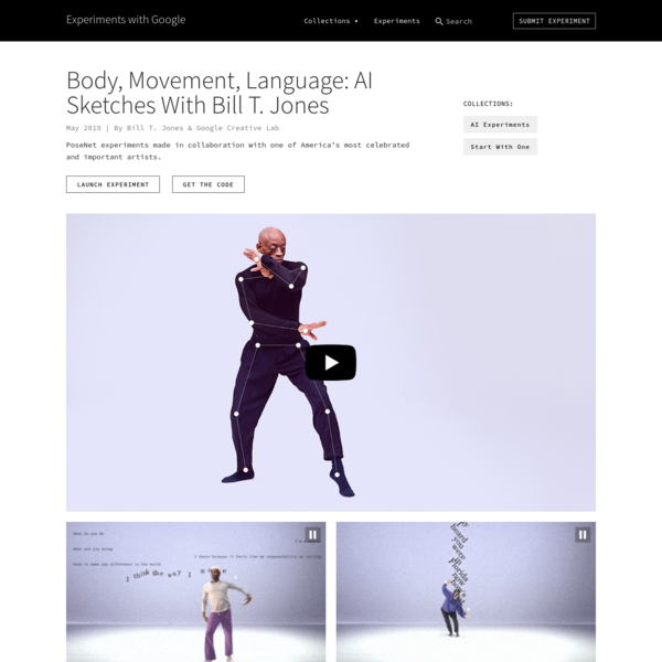 Body, Movement, Language: AI Sketches With Bill T. Jones by Bill T. Jones & Google Creative Lab | Experiments with Google