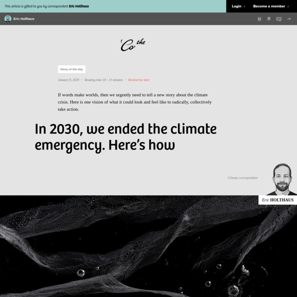 In 2030, we ended the climate emergency. Here's how