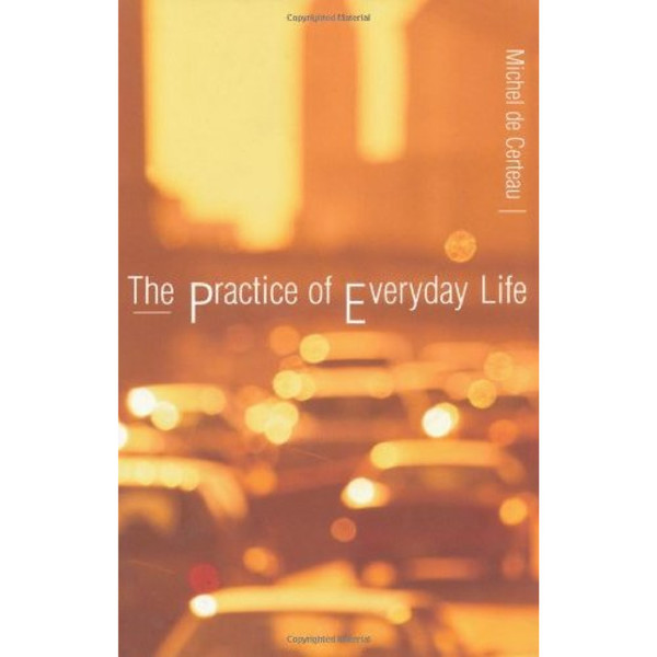 de_certeau_michel_the_practice_of_everyday_life.pdf