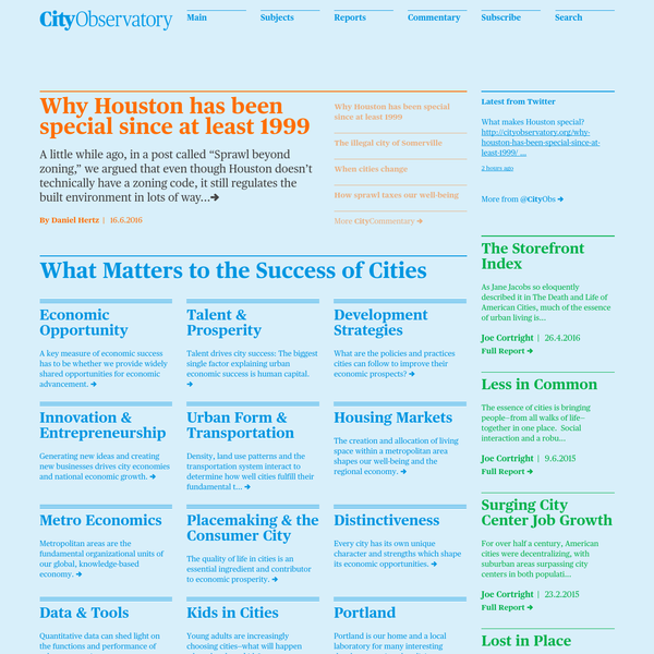 The City Observatory is a study of modern-day cities and urban development practices.