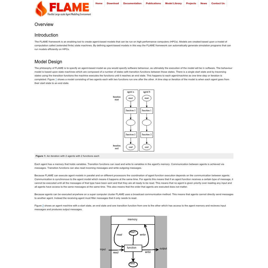 The FLAME framework is an enabling tool to create agent-based models that can be run on high performance computers (HPCs). Models are created based upon a model of computation called (extended finite) state machines. By defining agent-based models in this way the FLAME framework can automatically generate simulation programs that can run models efficiently on HPCs.