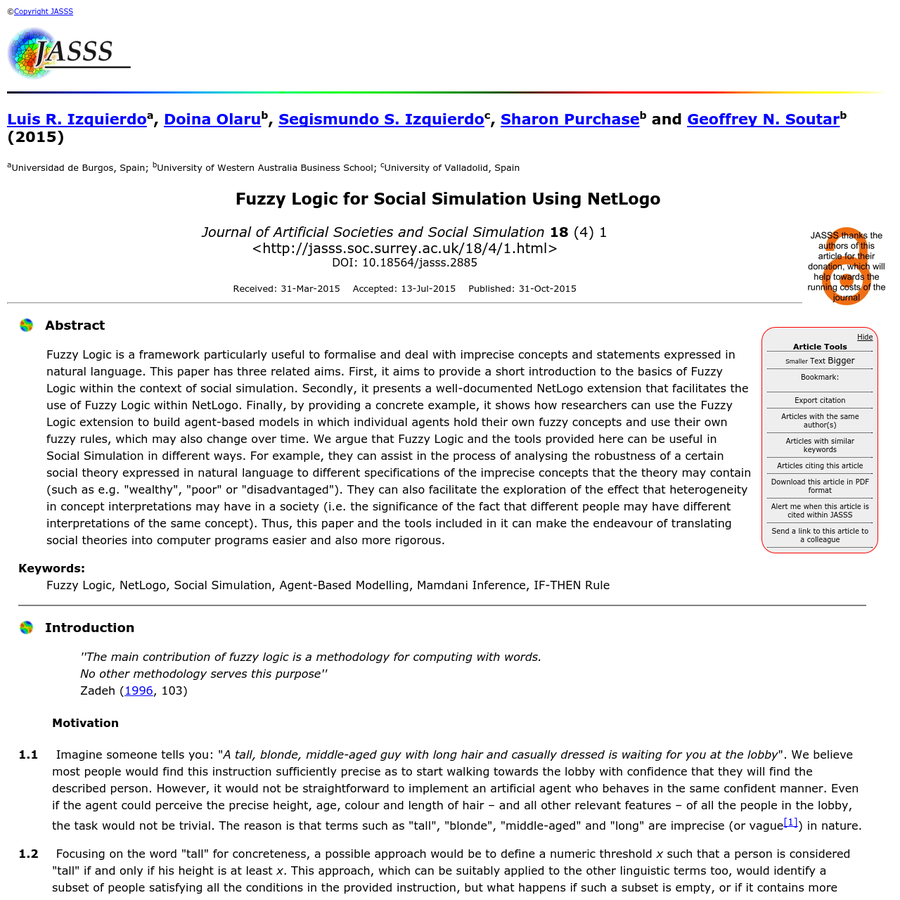 Fuzzy Logic is a framework particularly useful to formalise and deal with imprecise concepts and statements expressed in natural language. This paper has three related aims. First, it aims to provide a short introduction to the basics of Fuzzy Logic within the context of social simulation.