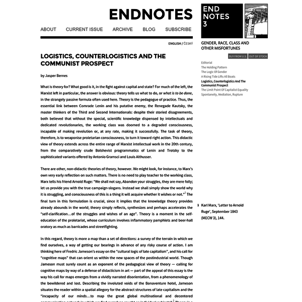 """An inquiry into the consequences of """"the logistics revolution"""" for contemporary struggles. In light of the disaggregation and diffusion of productive capacity across the globe, direct seizure of the means of production no longer describes an implementable project for the majority of proletarians. New horizons and prospects materialise."""