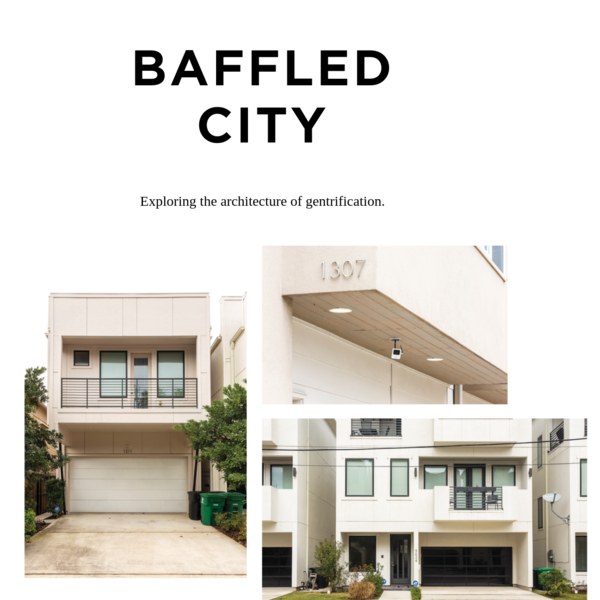 Exploring the Architecture of Gentrification