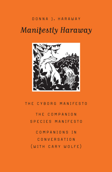 Donna-Haraway-Manifestly-Haraway-University-of-Minnesota-Press-2016-.pdf