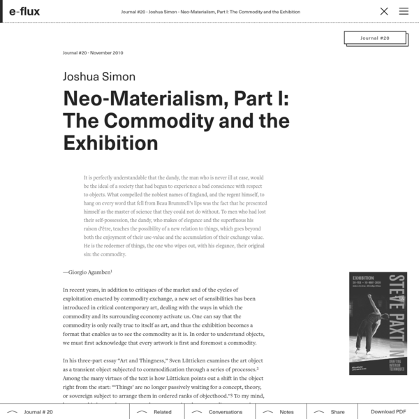 Neo-Materialism, Part I: The Commodity and the Exhibition