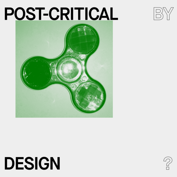 Critical By Design? | 17-18 May 2018 | Basel