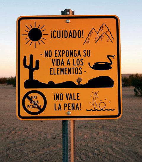 """Warning Illegal Immigrants of the Desert Trek"" (Winterhaven, CA)"